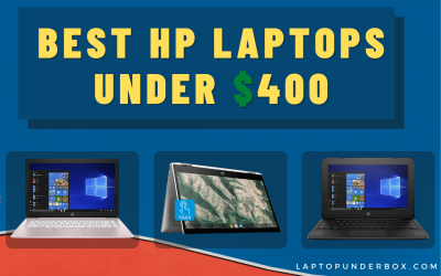 Top 8 Best HP Laptop Under 400 Dollars For Students 2020